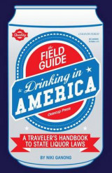 Omslag - The Field Guide to Drinking in America