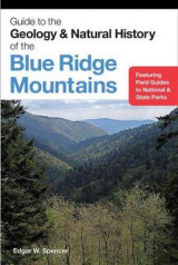 Omslag - Guide to the Geology and Natural History of the Blue Ridge Mountains