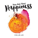 Omslag - You Are Your Happiness
