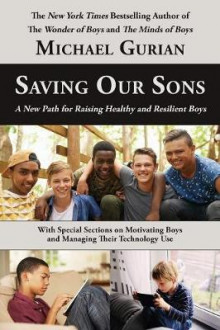 Saving Our Sons av Michael Gurian (Heftet)