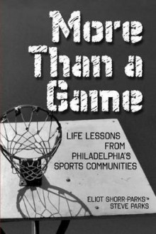 More Than a Game av Steve Parks og Eliot Shorr-Parks (Heftet)