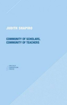 Community of Scholars, Community of Teachers av Judith Shapiro (Heftet)