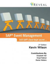 SAP Event Management - Still SAP's Best-Kept Secret ... av Kevin J Wilson (Innbundet)