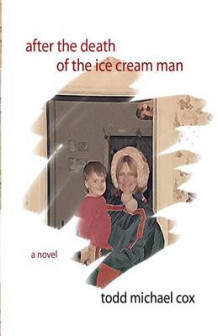 After the Death of the Ice Cream Man av Todd Michael Cox (Heftet)