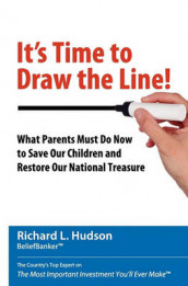 It's Time to Draw the Line! av Nancy Hudson og Richard L Hudson (Heftet)