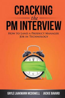 Cracking the PM Interview av Gayle Laakmann McDowell og Jackie Bavaro (Heftet)