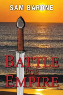 Battle for Empire av Sam Barone (Heftet)