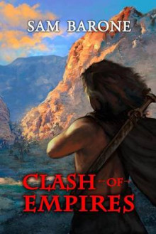 Clash of Empires av Sam Barone (Heftet)