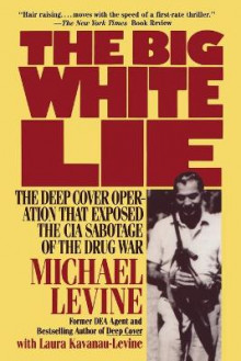 The Big White Lie av Michael Levine (Heftet)