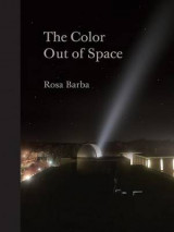 Omslag - Rosa Barba: The Color Out of Space