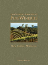 Omslag - The California Directory of Fine Wineries: Napa, Sonoma, Mendocino