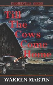 Till The Cows Come Home av Warren Martin (Heftet)