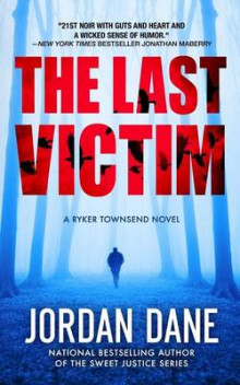 The Last Victim av Jordan Dane (Heftet)