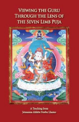 Omslag - Viewing the Guru Through the Lens of the Seven Limb Puja