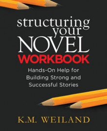 Structuring Your Novel Workbook av K M Weiland (Heftet)