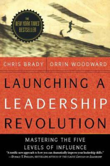 Launching a Leadership Revolution av Chris Brady (Heftet)