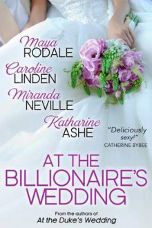 At the Billionaire's Wedding av Maya Rodale, Caroline Linden og Miranda Neville (Heftet)