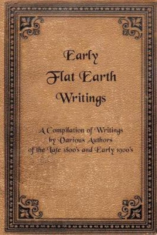 Early Flat Earth Writings av Various Authors (Heftet)
