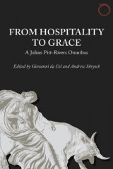 Omslag - From Hospitality to Grace - A Julian Pitt-Rivers Omnibus