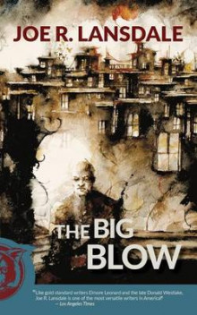 The Big Blow av Joe R Lansdale (Heftet)