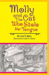 Molly and the Cat Who Stole Her Tongue av Lucy Bell (Heftet)