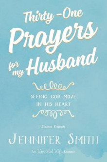 Thirty-One Prayers for My Husband av Jennifer Smith (Heftet)