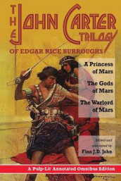 The John Carter Trilogy of Edgar Rice Burroughs av Edgar Rice Burroughs og Finn J D John (Heftet)