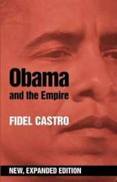 Obama And The Empire (expanded Ed.) av Fidel Castro (Heftet)