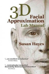 3D Facial Approximation Lab Manual av Susan Hayes (Heftet)