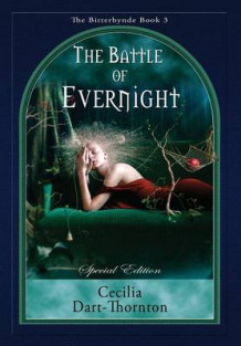 The Battle of Evernight - Special Edition av Cecilia Dart-Thornton (Innbundet)