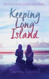 Keeping Long Island av Courtney Peppernell (Heftet)