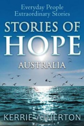 Stories of HOPE Australia av Kerrie Atherton (Heftet)