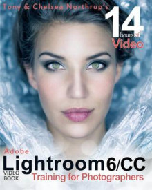 Adobe Lightroom 6 / CC Video Book av Tony Northrup og Chelsea Northrup (Heftet)