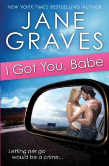 I Got You, Babe av Jane Graves (Heftet)