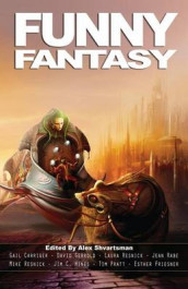 Funny Fantasy av Donald J Bingle, Esther Friesner og Sarah Totton (Heftet)