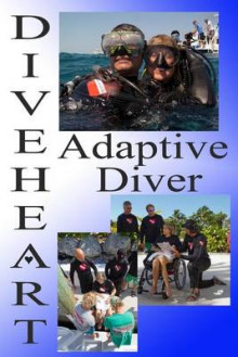 Diveheart Adaptive Diver av Jim Elliott og Department of Social Science Atkinson College Michael Kaufman (Heftet)