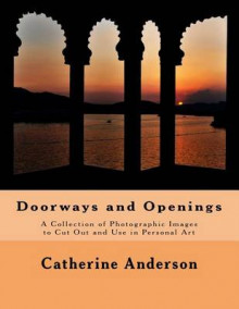 Doorways and Openings av Catherine Anderson (Heftet)