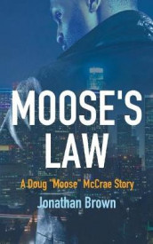 Moose's Law av Jonathan Brown (Heftet)