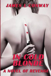 In Cold Blonde av James L Conway (Heftet)