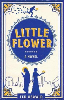 Little Flower av Ted Oswald (Heftet)