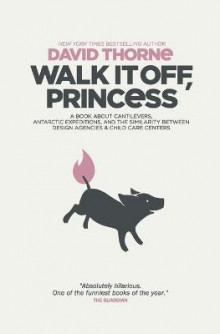 Walk It Off, Princess av David Thorne (Heftet)