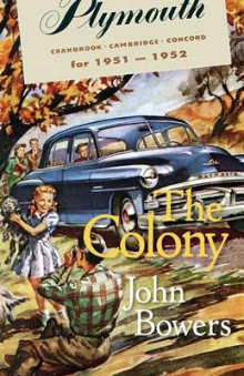 The Colony av John Bowers (Heftet)