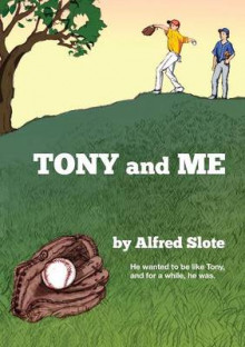 Tony and Me av Alfred Slote (Heftet)