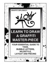 Learn To Draw A Graffiti Master-Piece av Graffiti Diplomacy (Heftet)
