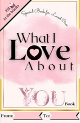 Omslag - What I Love About You Book