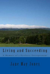 Living and Succeeding av Jane May Jones (Heftet)