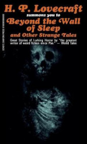 Beyond the Wall of Sleep and Other Strange Tales av H P Lovecraft (Heftet)