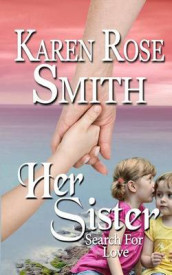 Her Sister av Karen Rose Smith (Heftet)