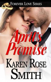 April's Promise av Karen Rose Smith (Heftet)