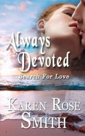 Always Devoted av Karen Rose Smith (Heftet)